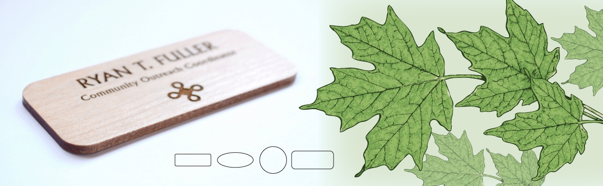 Maple Name Badges